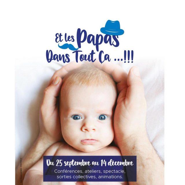 """""""Et les papas dans tout ça ?"""" du 25 septembre au 14 décembre"""