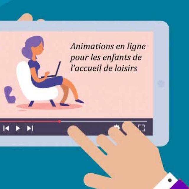 Animations en ligne pour les enfants de l'accueil de loisirs