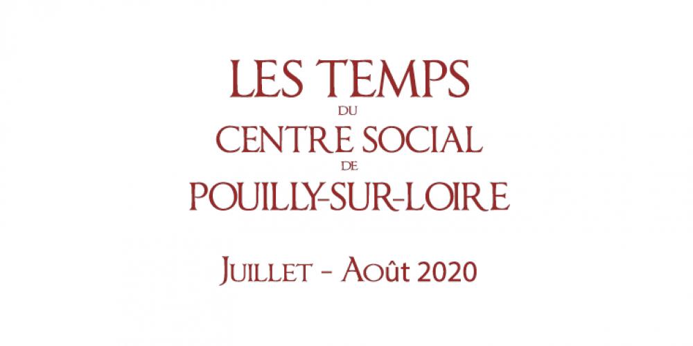 Juillet – Août 2020 : Les temps du Centre Social de Pouilly