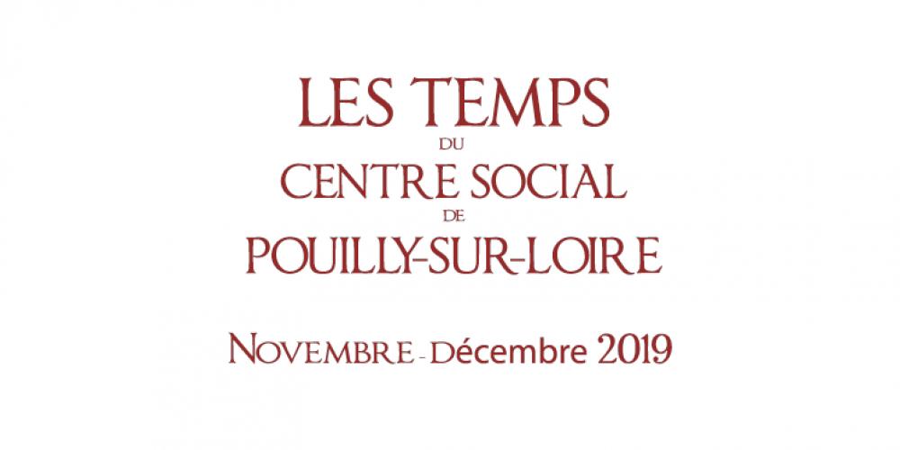 Novembre – décembre 2019 : Les temps du Centre Social de Pouilly